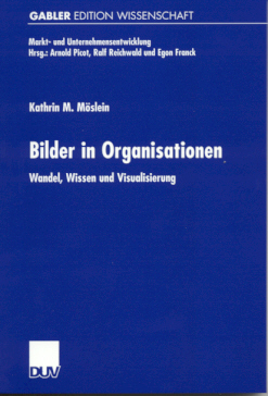 Moeslein: Bilder in Organisationen